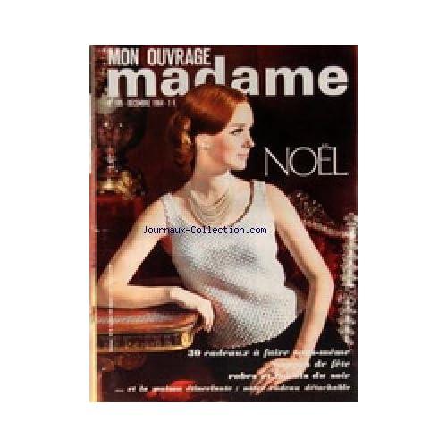 MON OUVRAGE MADAME [No 195] du 01/12/1964 - TRICOTS - MODE - OUVRAGES - CUISINE - BEAUTE - SANTE - ENFANTS - ANIMAUX - NOEL