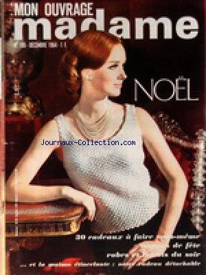 MON OUVRAGE MADAME [No 195] du 01/12/1964 - TRICOTS - MODE - OUVRAGES - CUISINE - BEAUTE - SANTE - ENFANTS - ANIMAUX - NOEL par Collectif