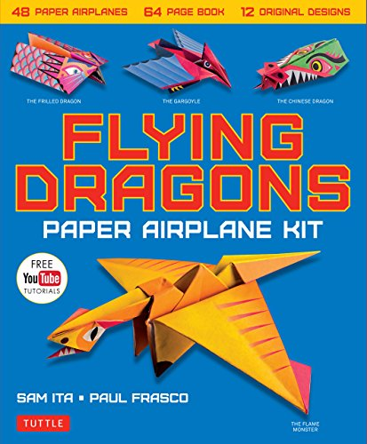 Flying Dragons Paper Airplane Ebook: 48 Paper Airplanes, 64 Page Instruction Book, 12 Original Designs, YouTube Video Tutorials (English Edition)