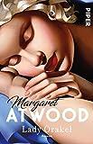 Buchinformationen und Rezensionen zu Lady Orakel: Roman von Margaret Atwood