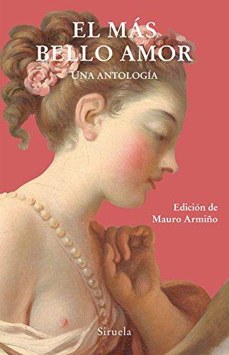 El más bello amor. Una antología (Libros del Tiempo nº 345)