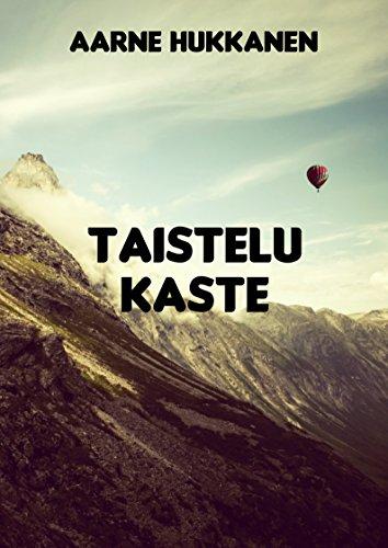 Taistelu kaste (Finnish Edition) (Kindle-kaste)