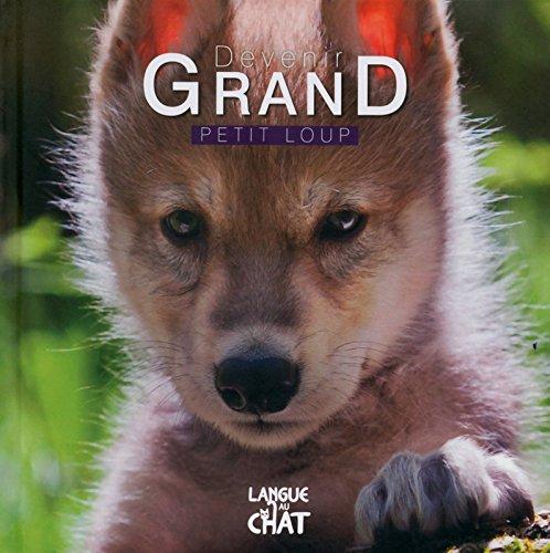 Devenir Grand - Petit Loup