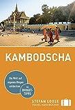 Stefan Loose Reiseführer Kambodscha: mit Reiseatlas - Marion Meyers