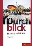 Durchblick Geschichte und Politik - differenzierende Ausgabe 2012: Arbeitsheft 9 / 10