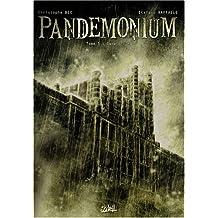 Pandemonium, Tome 1 : Sanatorium
