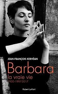 """Afficher """"Barbara, la vraie vie"""""""