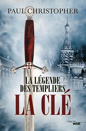 La Légende des Templiers - La Clé (6)