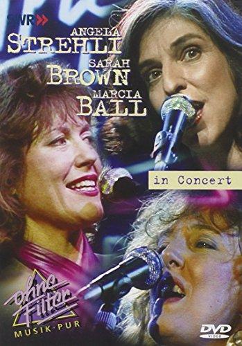 Angela Strehli, Sarah Brown & Marcia Ball - In Concert: Ohne Filter