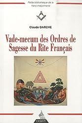 Vade-mecum des ordres de sagesse du rite français
