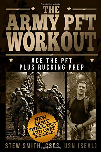 Army PFT Workout: Ace the PFT Plus Rucking Prep