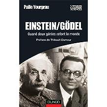 Einstein/Gödel - Quand deux génies refont le monde