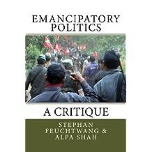 Emancipatory Politics: A Critique