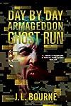 Ghost Run (Day by Day Armageddon, Ban...
