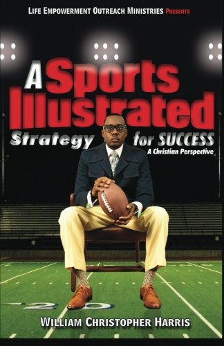 a-sports-illustrated-strategy-for-success-a-christian-perspective