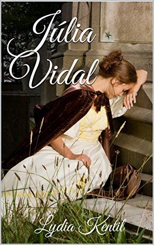 Júlia Vidal (Catalan Edition) por Lydia Kentil