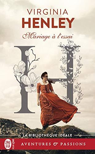 Mariage à l'essai (J'ai lu Aventures & Passions - La bibliothèque idéale) par Virginia Henley