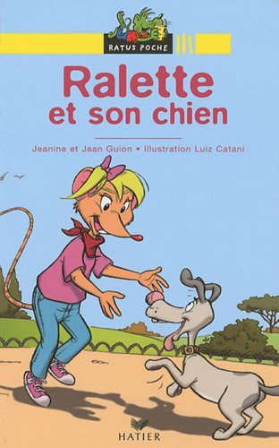 Bibliotheque De Ratus: Ralette ET Son Chien by Jeanine Guion (2009-07-10)
