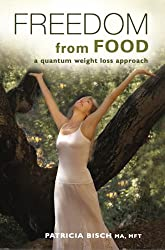 Freedom From FOOD - a quantum weight loss approach