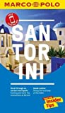 Santorini Marco Polo Pocket Travel Guide 2018 - with pull out map (Marco Polo Guide)