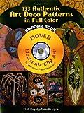 133 Authentic Art Deco Patterns (Dover Electronic Clip Art)