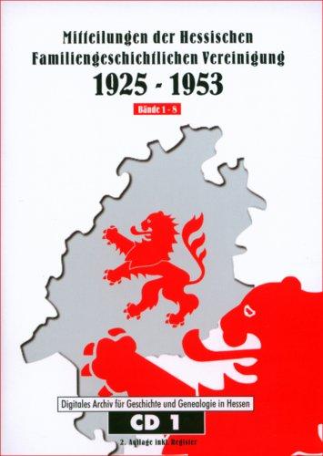 Mitteilungen der Hessischen Familiengeschichtlichen Vereinigung 1925-1953