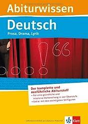 Abiturwissen Deutsch. Prosa, Drama, Lyrik