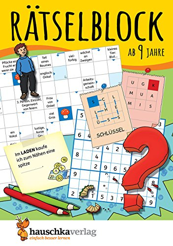 Rätselblock ab 9 Jahre, Band 1: Kunterbunter Rätselspaß: Labyrinthe, Fehler finden, Kreuzworträtsel, Sudokus, Logicals u.v.m. (Rätseln, knobeln, logisches Denken, Band 634)