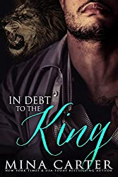 In Debt to the King: Paranormal Shape Shifter Alpha Male Cage Fighter Werelion romance (Shifter Fight League Book 1) (English Edition)
