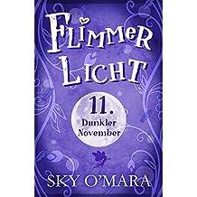 FlimmerLicht. Dunkler November (FlimmerLicht-Saga 11)