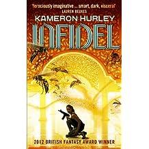 Infidel: Bel Dame Apocrypha by Kameron Hurley (2014-05-01)
