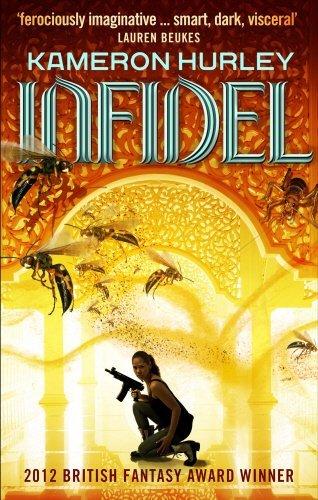 Infidel: Bel Dame Apocrypha by Kameron Hurley (1-May-2014) Paperback