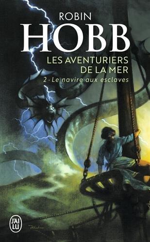 Les Aventuriers de la mer, tome 2 : Le navire aux esclaves