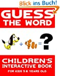 Chidren's Book: Guess the Word: Child...