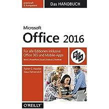 Microsoft Office 2016 - Das Handbuch: F??r alle Editionen inkl. Office 365 und Mobile-Apps by Rainer G. Haselier (2015-12-06)