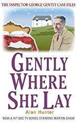 Gently Where She Lay (Inspector George Gently Series Book 19)