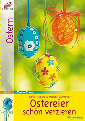 Ostereier schön verzieren (Creativ Compact)