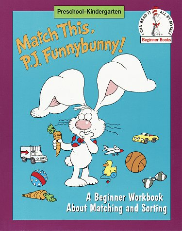 Match This, P.J.Funnybunny!: A Beginner Workbook About Matching and Sorting
