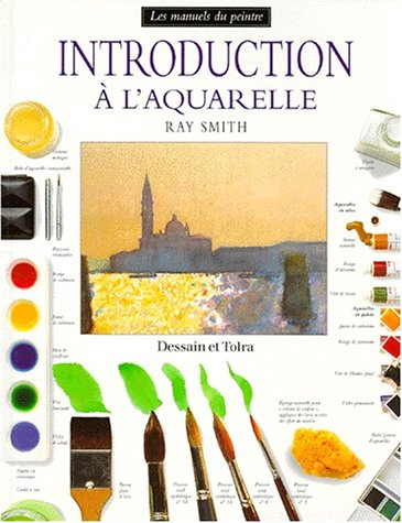 Introduction l'aquarelle par Ray Smith