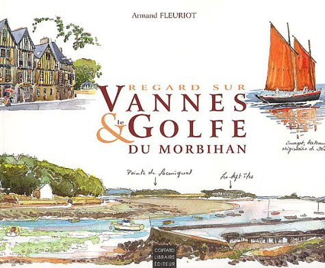 Le Golfe du Morbihan par Armand Fleuriot