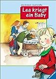 Lea kriegt ein Baby (Erste Vorlesegeschichte aus dem Kinderalltag)