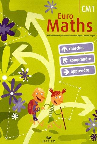Euro Maths : Cycle des approfondissements CM1. Avec un fascicule