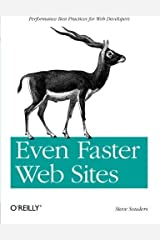 Even Faster Web Sites: Performance Best Practices for Web Developers by Steve Souders(2009-06-20) Paperback
