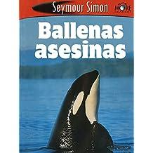 Ballenas Asesinas: Killer Whales Spanish Edition