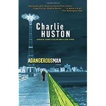 A Dangerous Man: A Novel (Henry Thompson, Band 3)