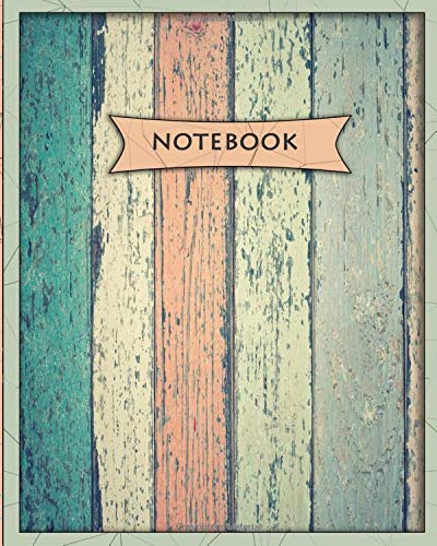 notebook: Unlined Notebook - Large (8 x 10 inches) - 100 Pages - color wooden cover - notebook make my day good