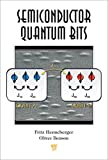 Semiconductor Quantum Bits (English Edition)