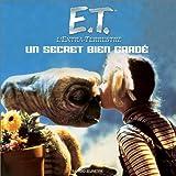 E.T. l'extra-terrestre : Un secret bien gardé