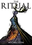 The Ritual (Book One of the Plagueborne Trilogy) by Mitchell Lüthi