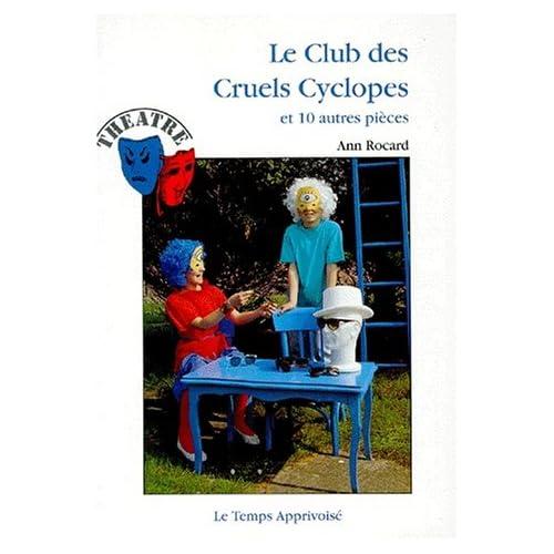 Le Club des cruels cyclopes